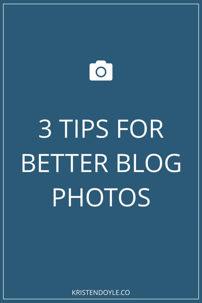 3 tips for better blog photos
