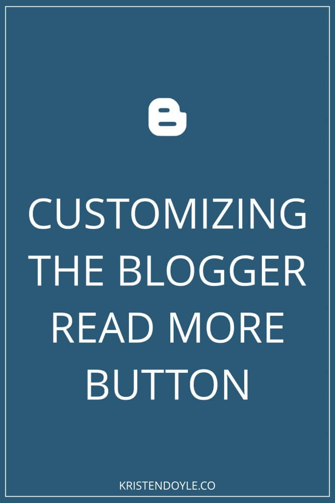 Customizing the Blogger read more button