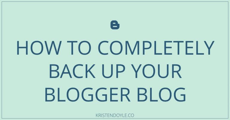 how to back up your blogger blog