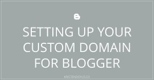 setting up your custom domain for blogger