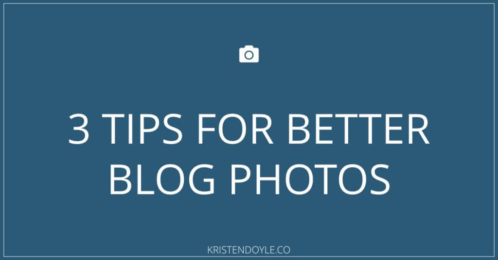 tips for better blog photos