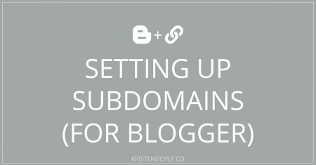 Creating a Subdomain for Blogger