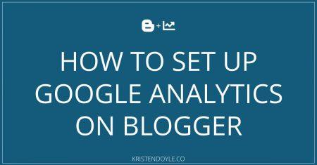 How to Set up Google Analytics on Blogger